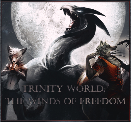 Trinity world: The Winds of Freedom.