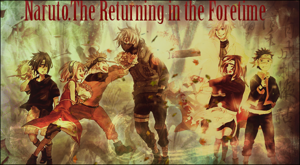 Naruto.The Returning in the Foretime  - Страница 5 WyLhZ